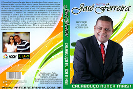 DVD VOL 07 PR.FERREIRINHA CALABOUÇO NUNCA MAIS