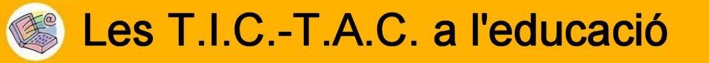 Les T.I.C.-T.A.C. a l'educació