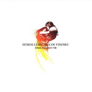 Fithos Lusec Wecos Vinosec: Final Fantasy VIII