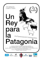 Un rey para la Patagonia (2010) online y gratis