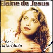 Elaine de Jesus – Poder e Autoridade