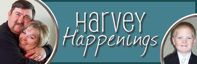 Harvey Happenings