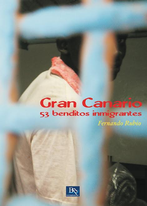 """""""Gran Canario"""" 53 benditos inmigrantes"""