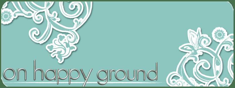 On happy ground