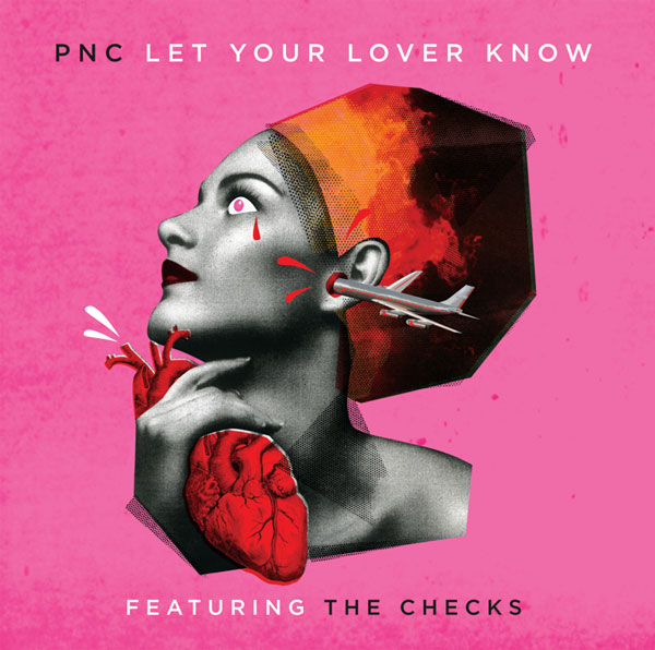 PNC – Let Your Lover Know feat