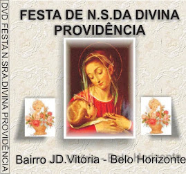DVD - FESTA DE N.SRA.DIVINA PROVIDENCIA-BH.