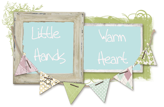 Little Hands Warm Heart
