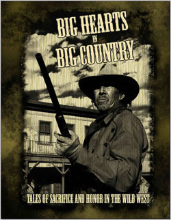Wild West John Waynery in Big Hearts in Big Country by CC Chamberlain