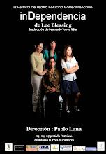 """Independencia"", Obra Teatral de Lee Bleesing. Proyecto Finalista IX Festival ICPNA 2008"
