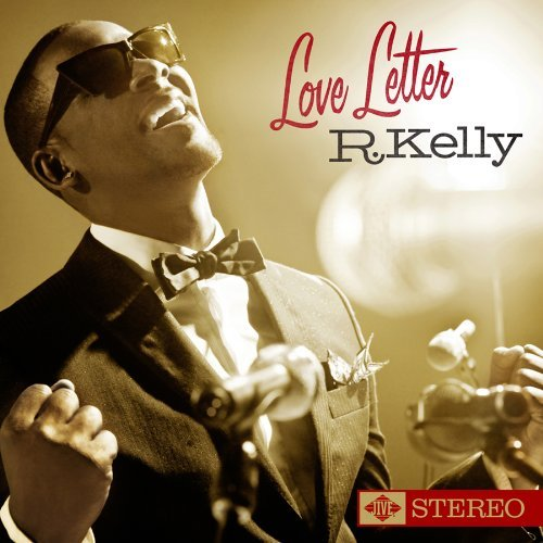 album r kelly remix city volume 1. R. Kelly - Love Letter