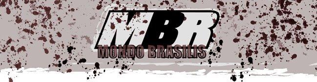 MBR :: Mondo Brasilis :: Bem vindos ao Mondo...