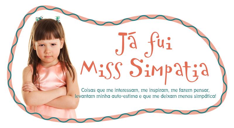 Já fui Miss Simpatia
