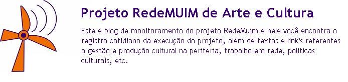 Projeto RedeMuim de Arte e Cultura