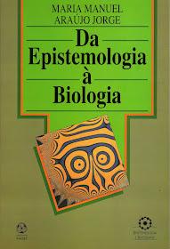 Da Epistemologia à Biologia