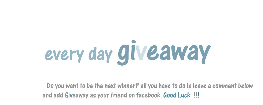 every day GIVEAWAY
