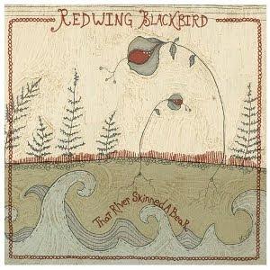 Redwing Blackbird – That River Skinned A Bear (2010)
