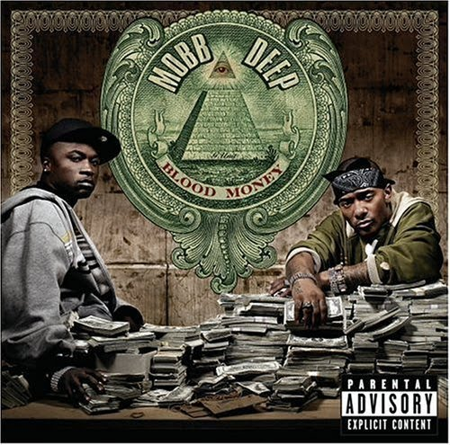 Mobb Deep (Havok and Prodigy) - Blood Money