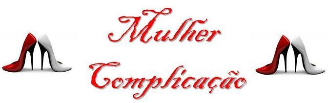 Mulher complicação
