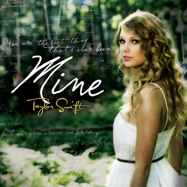 taylor swift mine album. Taylor Swift - Speak Now
