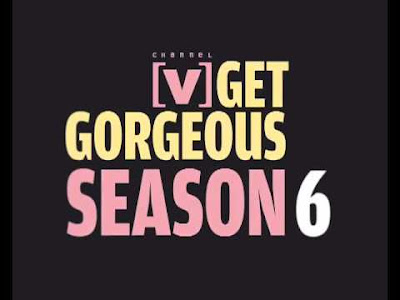 Get Gorgeous Season 6 : Spoilers