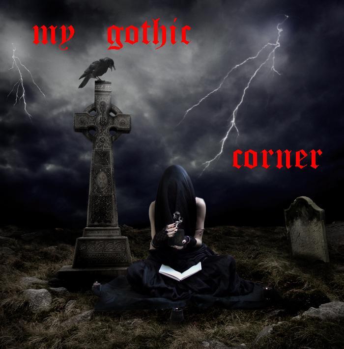 my gothic corner