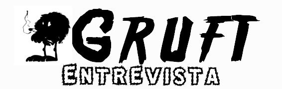 Gruft Entrevista