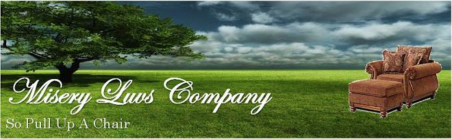 Misery Luvs Company