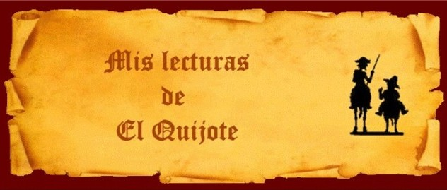 MIS LECTURAS DE EL QUIJOTE