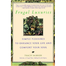 Frugal Luxuries by my friend Tracey McBride