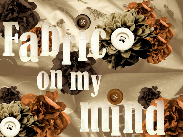 Fabric On My Mind