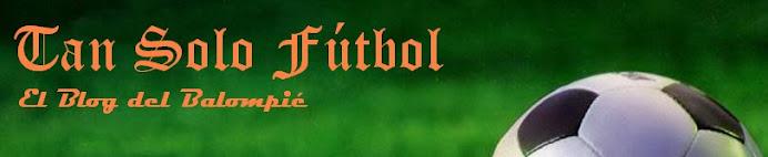 Tan Solo Fútbol