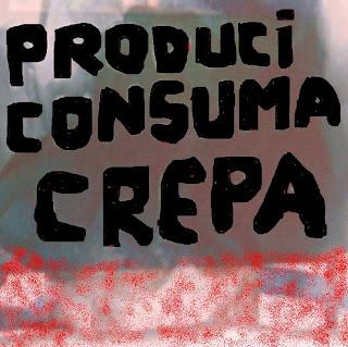 Produci consuma crepa