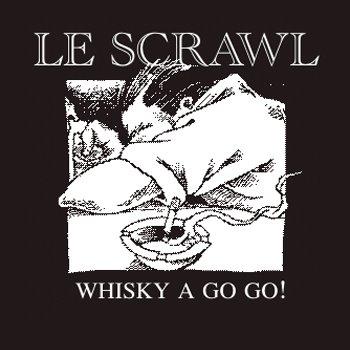 [Le+Scrawl+-+Whisky+A+Go+Go+(2008).jpg]