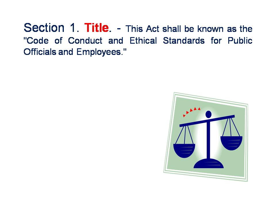 republic act no 6713 The submission of a saln is required by law under article xi section 17 of the 1987 constitution and section 8 of republic act no 6713, the code of conduct and ethical standards for public officials and employees.