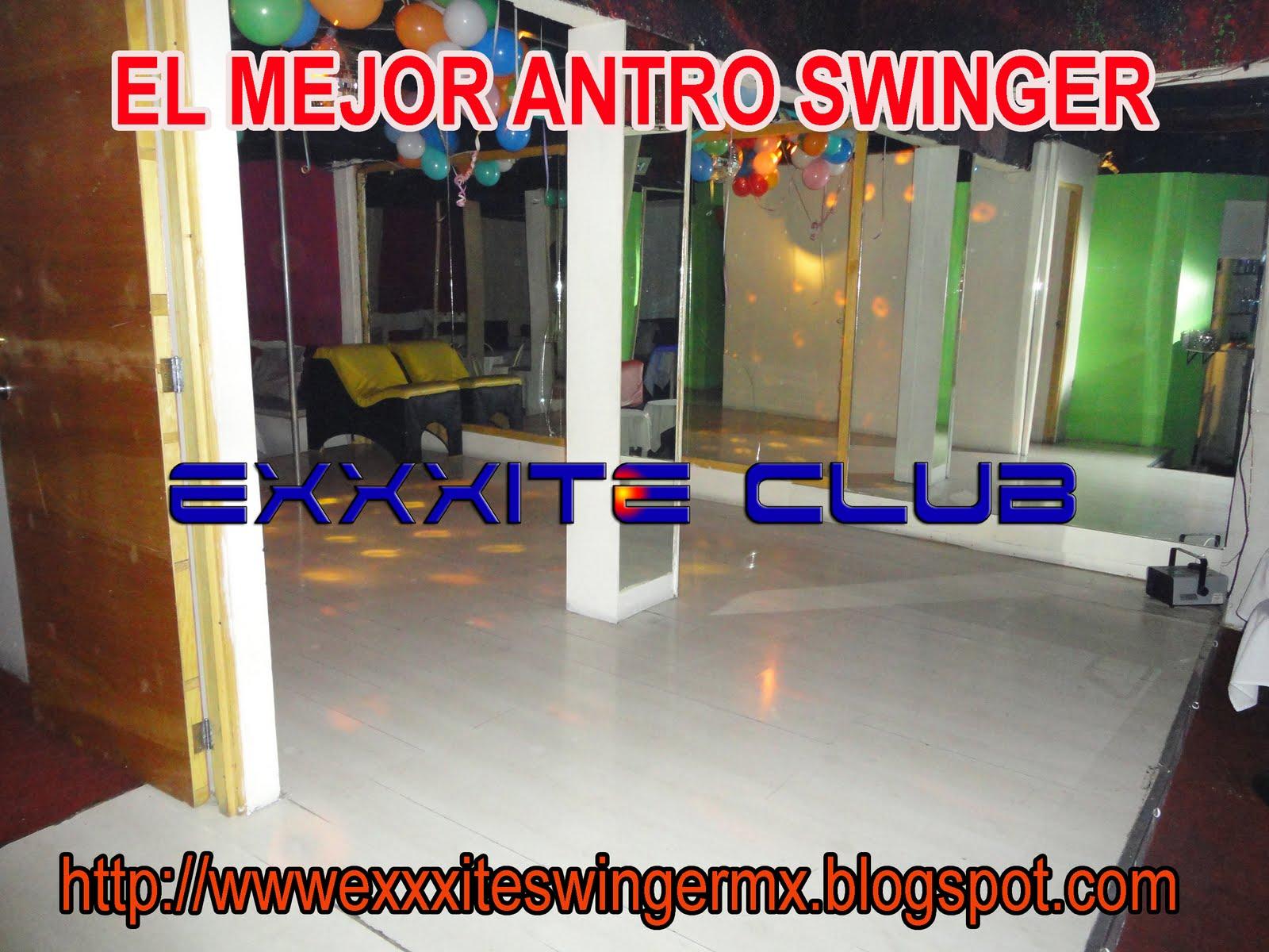 EL MEJOR ANTRO SWINGER EXXXITE