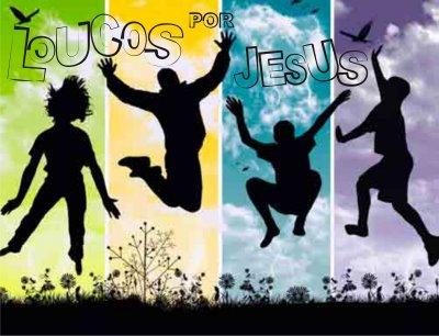 Loucos por Jesus
