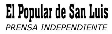 Diario El Popular de San Luis. Prensa Independiente.