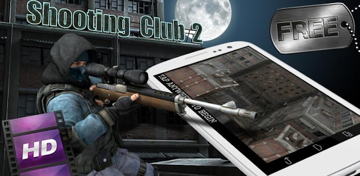 Free Download Shooting club 2: Sniper Apk