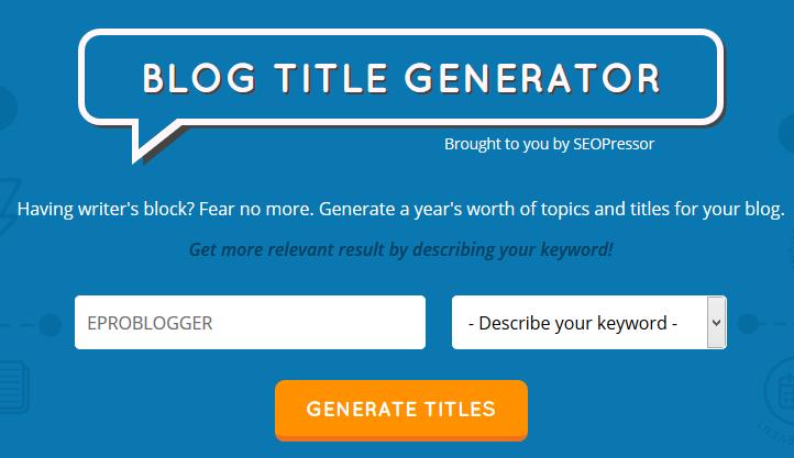 Blog Title Generator by SEOPressor : EPB