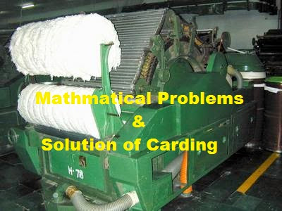 Problems and Solutions of Cotton Carding
