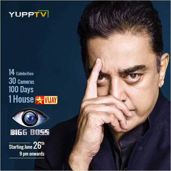 YuppTV Blog: Watch Bigg Boss Tamil with Kamal Hassan on Star Vijay Live