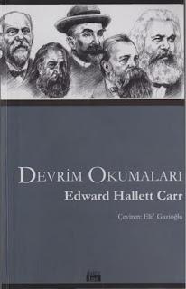 Edward Hallett Carr - Devrim Okumaları