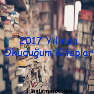 2017 Yılında Okuduğum Kitaplar