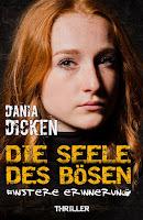 "<a href=""https://www.genialokal.de/Produkt/Dania-Dicken/Die-Seele-des-Boesen-Finstere-Erinnerung_lid_28627358.html?storeID=calliebe"" target=""_blank"">"