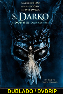 Assistir S. Darko – Um Conto de Donnie Darko – Dublado – 2010