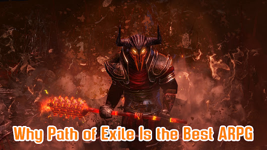 Why Path of Exile Is the Best ARPG