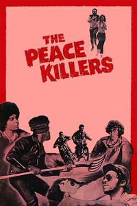 Watch The Peace Killers Online Free in HD