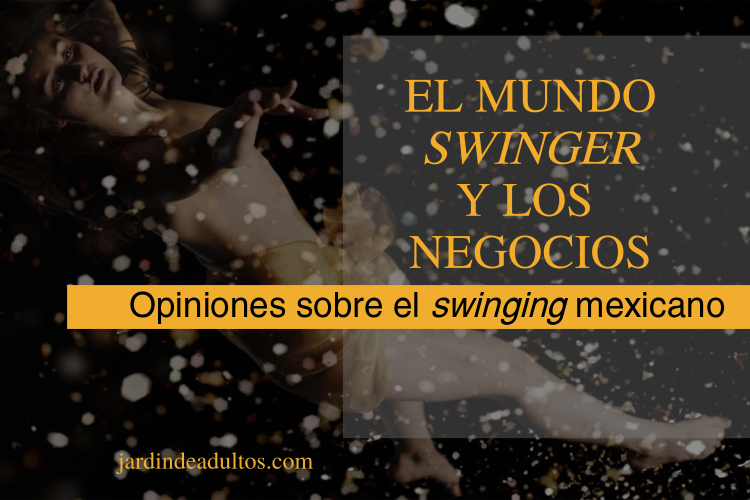 Reflexiones sobre el swinging mexicano