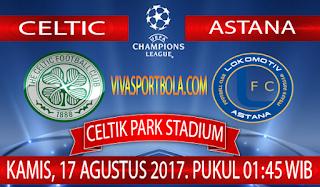 Prediksi Celtic vs Lokomotiv Astana 17 Agustus 2017
