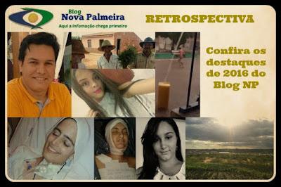 ESPECIAL FIM DE ANO: O Blog NP traz as 10 matérias mais acessadas em 2016 e de sua história